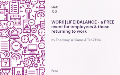 WORK-LIFE-BALANCE March 6th