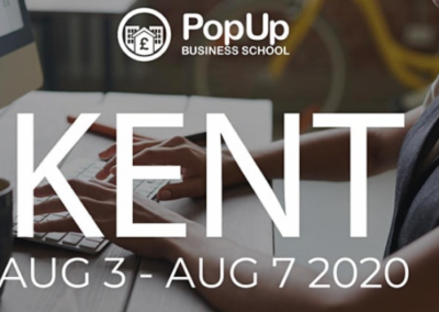 Pop Up Business School Kent 3rd – 7th August Online Business Course